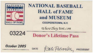National Baseball Hall of Fame Lifetime Pass